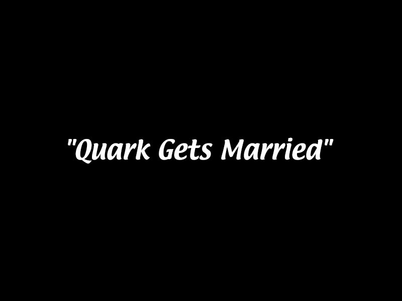 "3.03: ""The House of Quark"""